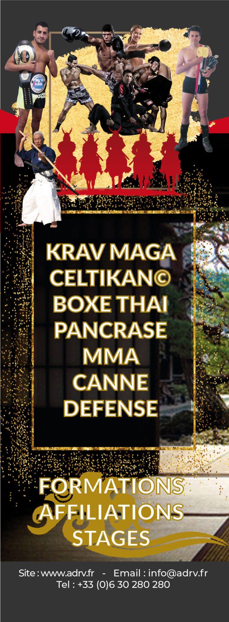 Krav Maga, Celtikan, Boxe Thaï,arts martiaux, boxe chinoise, qin nan fa, canne defense,