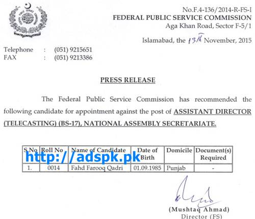 FPSC Jobs Appointment against Assistant Director Telecasting F.4-136/2014 in National Assembly Secretariat Result Updated on 13-11-2015 by FPSC Islamabad Pakistan