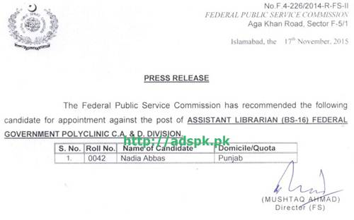 FPSC Jobs Result appointment against Jobs of Assistant Librarian F.4-226/2014 in Federal Government Polyclinic C.A & D. Division Result Updated on 17-11-2015 by FPSC Islamabad Pakistan