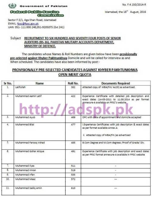 FPSC Senior Auditor Provisionally Selected KPK List Results Jobs 2016 for Senior Auditor F.4-150/2014 in Pakistan Military Accounts Department Ministry of Defence Results Updated on 18-08-2016 by Federal Public Service Commission Islamabad Pakistan
