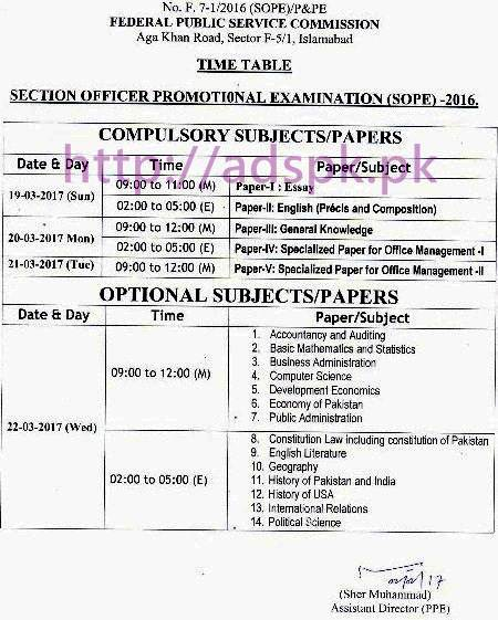 FPSC SOPE Date Sheet 2017 Time Table for Section Officers Promotional Examination 2016-17 Compulsory & Optional Subjects Papers 19-03-2017 to 22-03-2017 by Federal Public Service Commission Islamabad