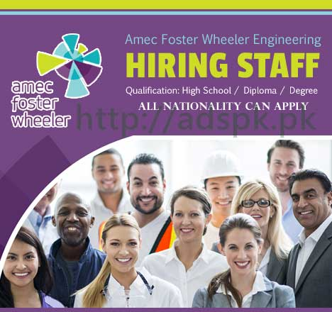 Jobs Amec Foster Wheeler Jobs 2017 Engineering Staff Jobs Eligibility High School Diploma Degree All Nationality cans Apply Online Now
