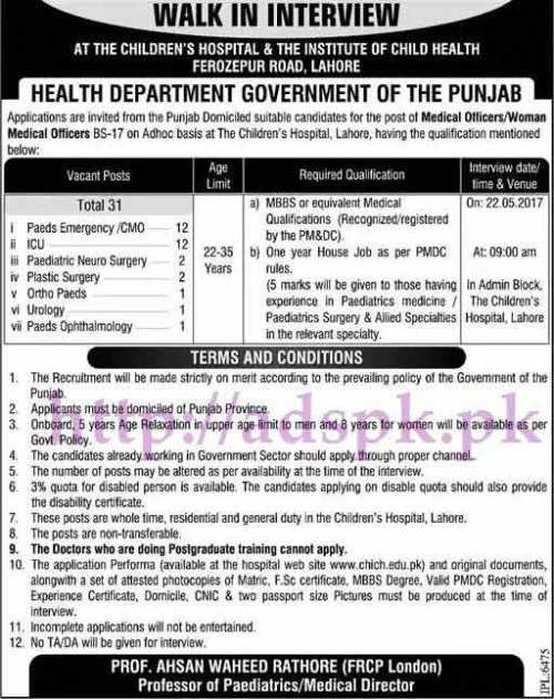 Jobs Children's Hospital Lahore Punjab Govt. Walk in Interview Jobs 2017 for Medical Officers Woman Medical Officers Interview Dated 22-05-2017 Apply Now