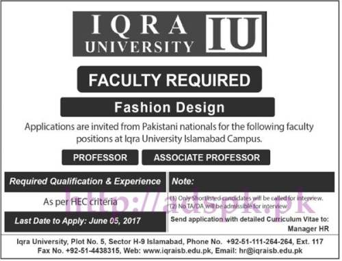 Jobs IQRA University Islamabad Campus Jobs 2017 for Professor and Associate Professor (Fashion Design) Jobs Application Deadline 05-06-2017 Apply Now