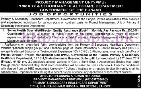 Jobs Primary & Secondary Healthcare Department PMU Lahore Jobs 2017 for Senior Health Specialist Director Quality Assurance Jobs Application Deadline 07-06-2017 Apply Now