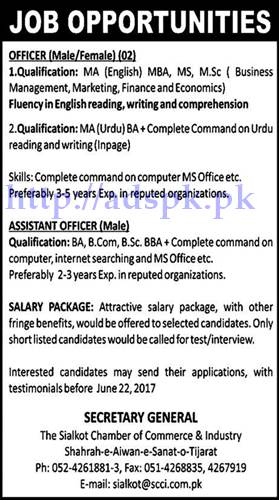 Jobs Sialkot Chamber of Commerce and Industry Jobs 2017 for Officer (Male-Female) Assistant Officer (Male) Jobs Application Deadline 22-06-2017 Apply Now