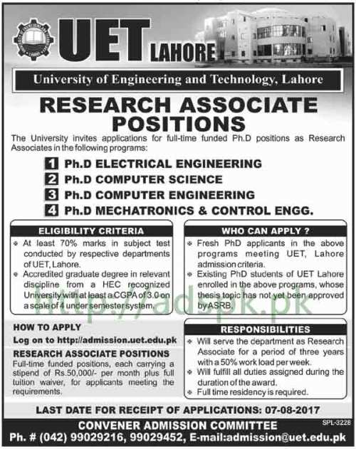 Jobs University of Engineering and Technology Lahore Jobs 2017 for Research Associates full time funded PhD Jobs Application Deadline 07-08-2017 Apply Now