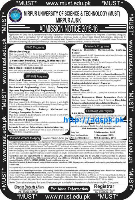Latest Admissions Open 2015-16 of Mirpur University of Science & Technology (MUST) Mirpur AJ&K for B.Ed M.Ed Masters M.Phil PhD Programs Last Date 27-11-2015 Entry Test Dated 05-12-2015 Apply Now