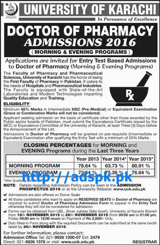 Latest Admissions Open 2016 of University of Karachi for Doctor of Pharmacy Bachelors & Masters (On Entry Test Basis Morning & Evening Programs) Last Date 26-11-2015 Apply Now