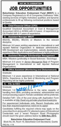 Latest Jobs of Balochistan Education Endowment Fund (BEEF) Quetta Jobs 2015 for Chief Financial Officer Assistant Managers Officer Assistant PA to CEO Last Date 20-11-2015 Apply Now
