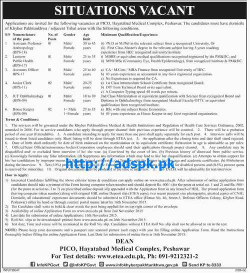 Latest Jobs of PICO Hayatabad Medical Complex Peshawar Jobs 2015 for Assistant Professor Lecturer Accounts Officer Junior Clerk JCT Ophthalmology House Keeper Last Date 16-11-2015 Apply Online Now