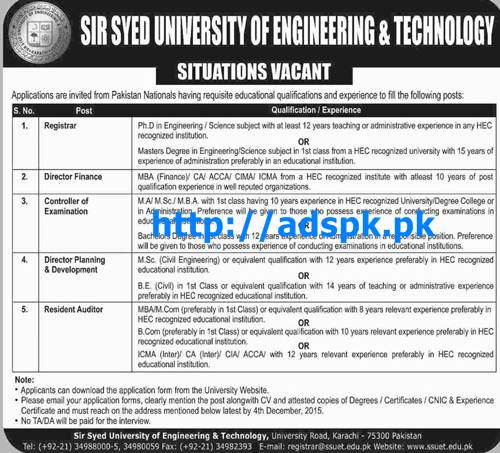 Latest Jobs of Sir Syed University of Engineering & Technology Karachi Jobs 2015 for Registrar Director Finance Controller Exam Director (P&D) Resident Auditor Last Date 04-12-2015 Apply Now