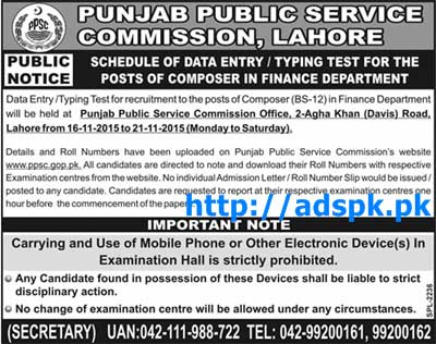 Latest PPSC Jobs of Composer (BS-12) Data Entry Typing Test for Finance Department Test Dated 16-11-2015 to 21-11-2015 by PPSC Lahore Pakistan