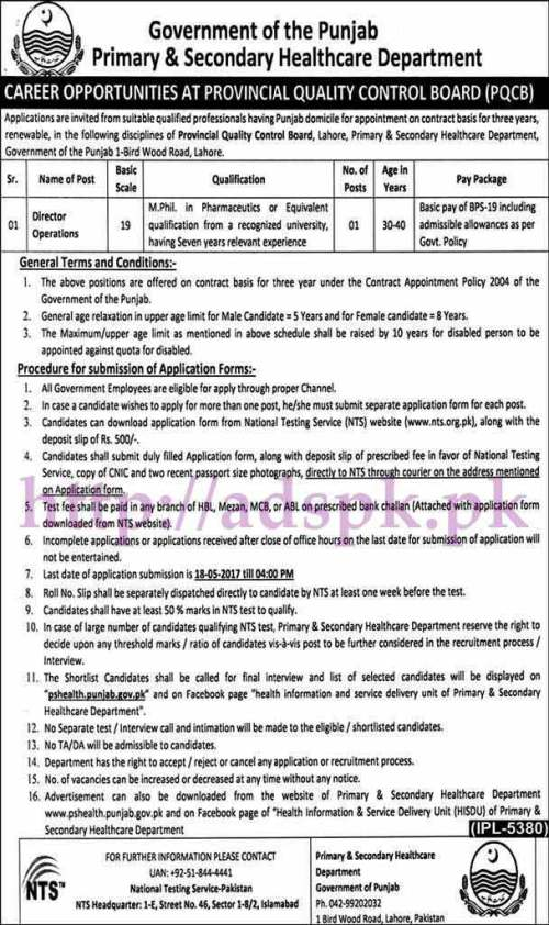 NTS New Jobs Director Operations in Provincial Quality Control Board (PQCB) Primary & Secondary Healthcare Department Punjab Govt. Jobs 2017 Written Test Syllabus MCQs Paper Jobs Application Form Deadline 18-05-2017 Apply Now by NTS Pakistan