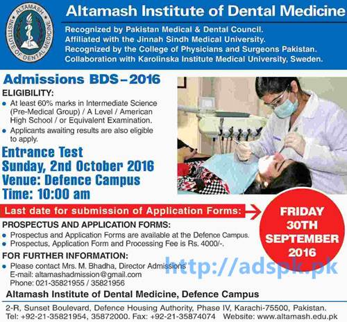 New Admissions 2016 Altamash Institute of Dental Medicine Karachi for BDS Application Deadline 30-09-2016 Apply Now