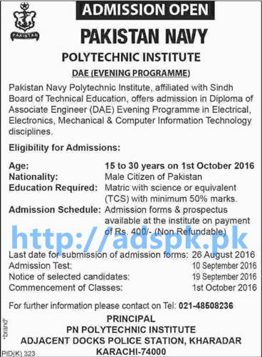New Admissions 2016 Pakistan Navy Polytechnic Institute Karachi for DAE Diploma of Associate Engineering Electrical Mechanical Information Technology Application Deadline 26-08-2016 Apply Now