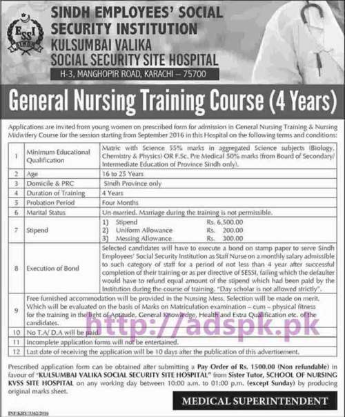 New Admissions Open 2016 Sindh Employees Social Security Institution Kulsumbai Valika Social Security Site Hospital Karachi for General Nursing Training Course (04 Years) Apply Now