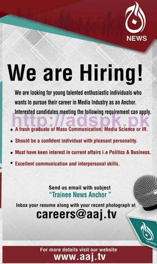 New Career Excellent Jobs AAJ News TV Channel Jobs 2016-17 for Trainee News Anchor Eligibility Fresh Graduates of Mass Communication Media Science Apply Online Now