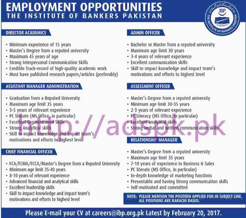 New Career Excellent Jobs IBP Institute of Bankers Pakistan Jobs for Director Academics Admin Officer Assistant Manager Admin Assessment Officer CFO Application Deadline 20-02-2017 Apply Online Now