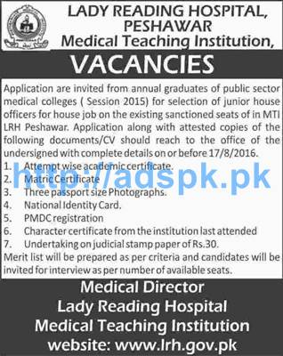 New Career Excellent Jobs Lady Reading Hospital Peshawar Medical Teaching Institution Jobs for Junior House Officers Applications Deadline 17-08-2016 Apply Now
