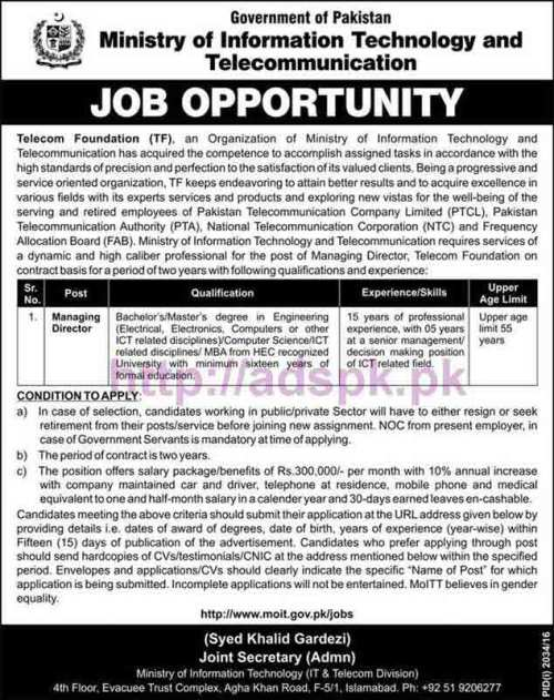New Career Excellent Jobs Telecom Foundation Ministry of Information Technology and Telecommunication Islamabad Jobs for Managing Director Application Deadline 11-11-2016 Apply Now