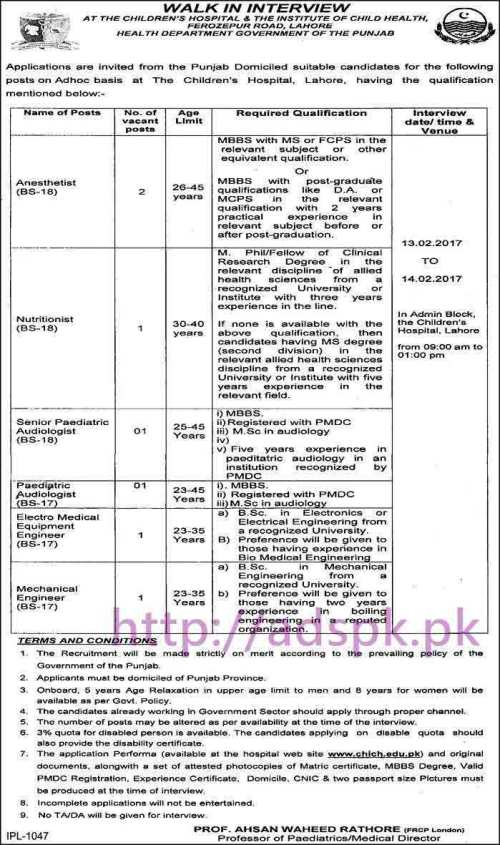 New Career Excellent Jobs The Children's Hospital Lahore Jobs Walk in Interview for Anesthetist Nutritionist Pediatrician Audiologist Engineers 13-02-2017 to 14-02-2017 Apply Now