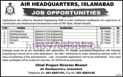 New Career Jobs Air Headquarters Islamabad (PAF Base Bohlari Karachi) Jobs for Resident Engineering Staff Civil Inspectors Quantity Supervisor Highway Inspector UDC Application Deadline 06-03-2017 Apply Now