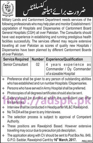 New Career Jobs Military Land and Cantonment Department P.O Box 849 GPO Saddar Rawalpindi Cantt Jobs for Senior Health Consultant Application Deadline 16-03-2017 Apply Now