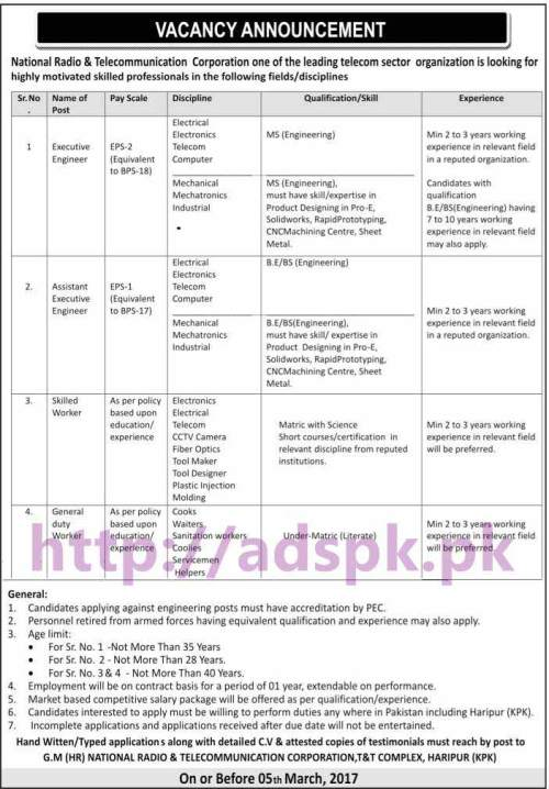New Career Jobs National Radio & Telecommunication Corporation T&T Complex Haripur KPK Jobs for Executive Engineer Assistant Executive Engineer and Other Technical Staff Application Deadline 05-03-2017 Apply Now