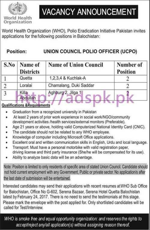 New Career Jobs World Health Organization WHO Polio Eradication Initiative Program District Quetta Loralai Killa Abdullah Balochistan Jobs Union Council Polio Officer (UCPO) Application Deadline 24-02-2017 Apply Now