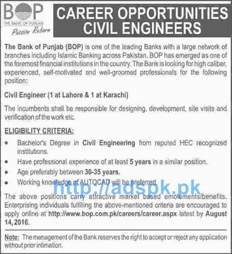 New Excellent Jobs Bank of Punjab (BOP) Jobs for Civil Engineers (Lahore & Karachi) Applications Deadline 14-08-2016 Apply Online Now