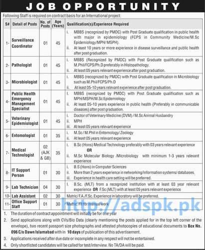 New Jobs an International Project Box No. 096 Dawn Islamabad Jobs for Surveillance Coordinator Pathologist Microbiologist Medical Technologist Application Deadline 23-08-2016 Apply Now