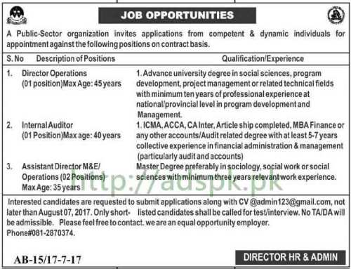 Public Sector Organization Pakistan Jobs 2017 for Director Operations Internal Auditor Assistant Director M&E Operations Jobs Application Deadline 07-08-2017 Apply Online Now