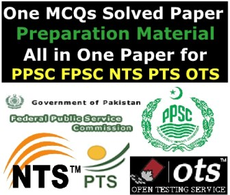 One MCQs Paper Preparation Material All in One for PPSC FPSC NTS PTS OTS