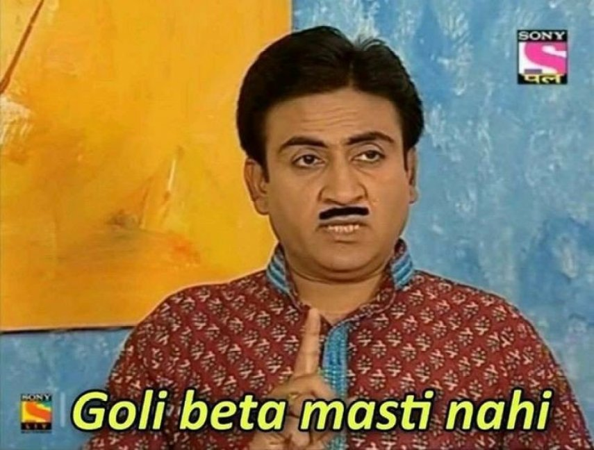 Goli Beta Masti nahi meme template