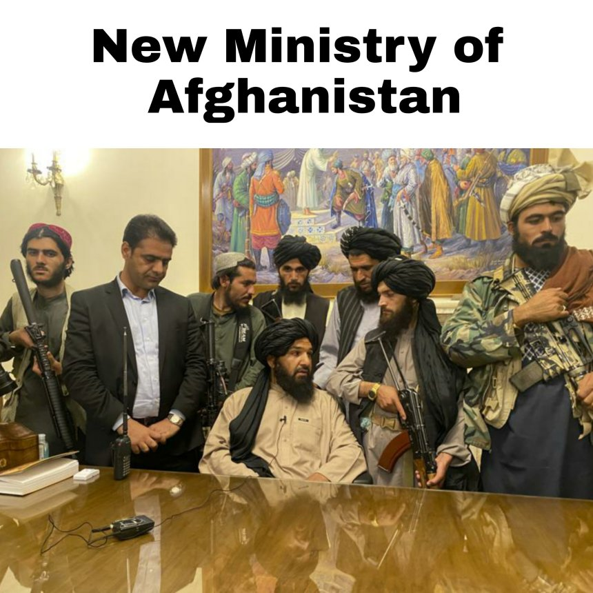New Ministry of Afghanistan memes