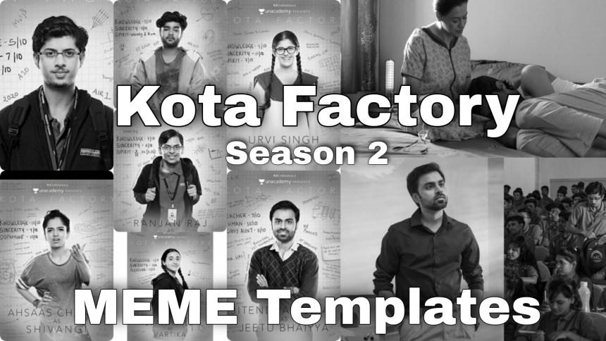 Kota Factory season 2 meme template