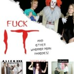 Fuck IT and Other Whorror Porn Parodies!