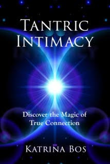 Developing intimacy with Tantra
