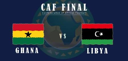 CAF Final: Ghana vs Libya