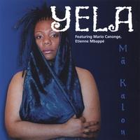 "YELA: New Album Release ""Ma Kalou"""