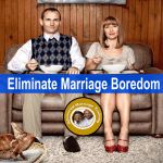 How to overcome marriage boredom?
