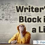 Detesto escribir pero el bloqueo del escritor es mentira.