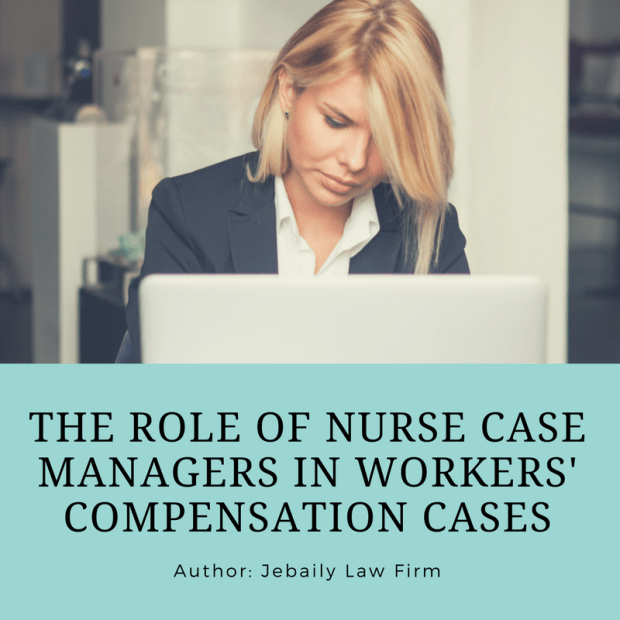 The role of nurse case managers in workers' compensation cases