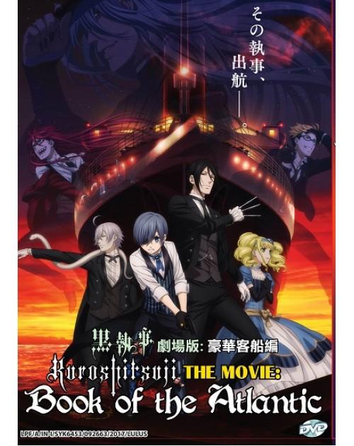 KUROSHITSUJI THE MOVIE: BOOK OF THE ATLANTIC