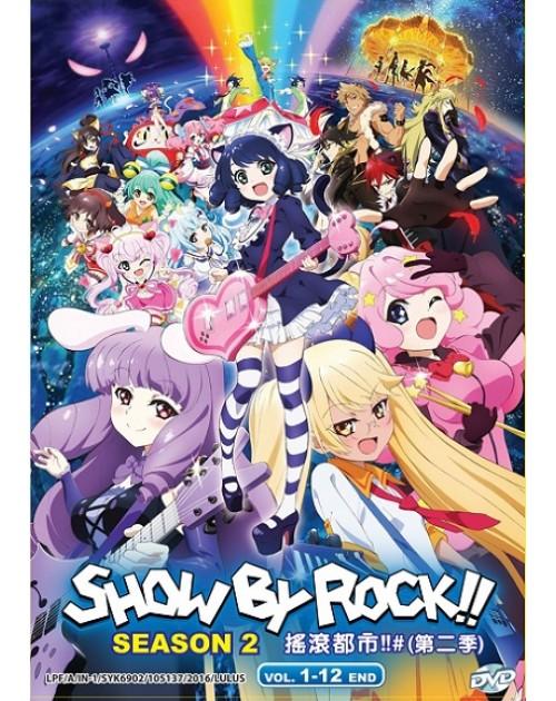 SHOW BY ROCK!! SEASON 2 VOL. 1 - 12 END