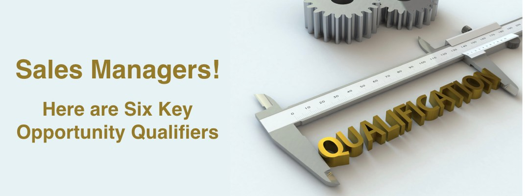 Six Opportunity Qualifiers for Managers