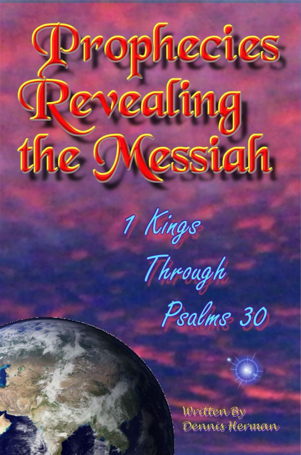 Prophecies Revealing the Messiah