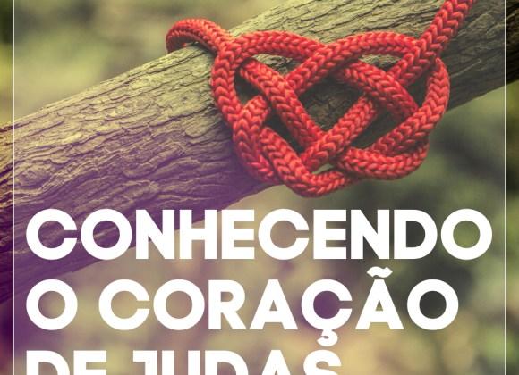 #2 Conhecendo o Coração de Judas