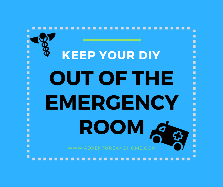 Keep your DIY project out of the emergency room with these safety tips!